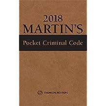 Martin's Pocket Criminal Code, 2018 Edition