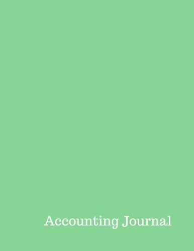 Accounting Journal: Accounts Debit And Credit Entries : General Journal Notebook. Columns For Date, Description, Reference, Credit, And Debit. Paper Book Pad with 100 Record Pages 8.5 By 11 Journals For All
