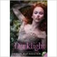 Darklight by Livingston, Lesley [HarperTeen, 2010] [Paperback]