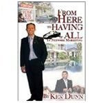 From Here to Having It All in Network Marketing, Ken Dunn, 193491911X