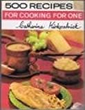 Cooking for One (500 Recipes)