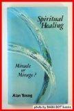 Spiritual Healing, Alan Young, 0875164609