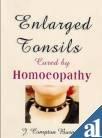 Enlarged Tonsils Cured by Medicine, J. C. Burnett, 8170214750