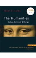 Humanities The: Culture, Continuity, and Change, Book 3 Reprint (with MyHumanitiesKit Student Access Code Card)