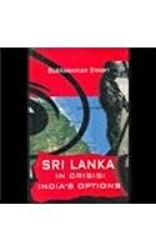 Sri Lanka in Crisis: India's Options