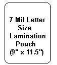 7 Mil Letter Size Lamination