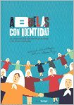 img - for ABUELAS CON IDENTIDAD (Spanish Edition) book / textbook / text book