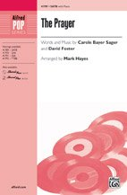 The Prayer - Words and music by Carole Bayer Sager and David Foster / arr. Mark Hayes - Choral Octavo - SATB