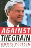 img - for Against the Grain: An Autobiography book / textbook / text book
