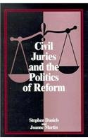 Civil Juries and the Politics of Reform (American Bar Foundation S)