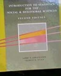 Introduction to Statistics for the Social and Behavioral Sciences