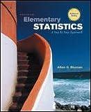 Elementary Statistics: A Step by Step Approach: Sixth [6th] Edition, Allan G. Bluman, 007326783X