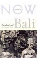 Bali : paradise lost?