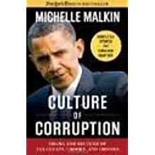Culture of Corruption Publisher: Regnery Publishing; Reprint edition