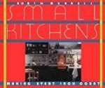 img - for Small Kitchens: Making Every Inch Count book / textbook / text book