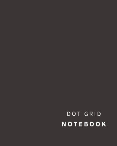 Read Online Dot Grid Notebook: 110 Dot Grid pages (Charcoal) pdf
