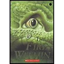 The Fire Within by Chris D'Lacey [Scholastic Press,2007] (Paperback) Reprint Edition