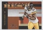 - Willie Parker #787/1,000 (Football Card) 2008 Donruss Classics - Sunday's Best #SB-8