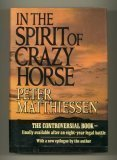 In the Spirit of Crazy Horse by Peter Matthiessen (1991-05-21)