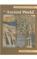 Great Events from History: The Ancient World; Prehistory - 476 C.E.