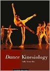 img - for Dance Kinesiology 2nd (second) edition Text Only book / textbook / text book