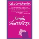 img - for Family Kaleidoscope [PAPERBACK] [1986] [By Salvador Minuchin] book / textbook / text book