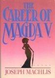 The Career of Magda V, Joseph Machlis, 039301990X
