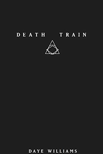 DEATH TRAIN by [Williams, Daye]