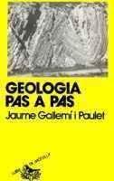 Descargar Libro Geologia Pas A Pas Jaume Gallemí I Paulet