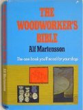 The Woodworkers' Bible