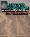 Lines to the Mountain Gods: Nazca and the Mysteries of Peru