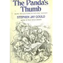 The Panda's Thumb: More Reflections in Natural History 1st edition by Gould, Stephen Jay (1981) Paperback
