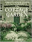 The Cottage Garden by Christopher Lloyd (1990-08-01)