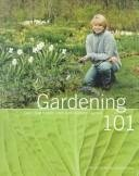 (Gardening 101: Learn How to Plan, Plant, and Maintain a Garden (The Best of Martha Stewart Living))