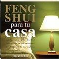 Feng shui para tu casa / Feng Shui for your Home (Spanish Edition) pdf epub