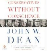 Download By John W. Dean Conservatives Without Conscience (Unabridged) [Audio CD] pdf epub