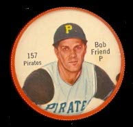 1962 salada tea coins (Baseball) card#157-180 Bob Friend (180 back) of the Pittsburgh Pirates Grade Excellent