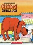 Clifford Gets a Job, Norman Bridwell, 0590335553