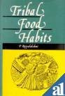 Tribal Food Habits, Rajyalakshmi, P. V., 8121203376