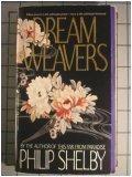Dream Weavers, Philip Shelby, 055329508X