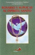 Rosario Y Suplicas Al Espiritu Santo (Maravillas Del Espiritu Santo)