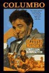 The Glitter Murder (Columbo) by William Harrington (1997-08-01)