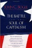 The Battle for the Soul of Capitalism -By John C. Bogle