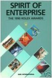 img - for Spirit of enterprise: The 1990 Rolex Awards book / textbook / text book