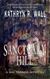 Sanctuary Hill by Kathryn R. Wall front cover