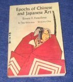 Epochs of Chinese and Japanese Art, Ernest Fenollosa, 0486203646