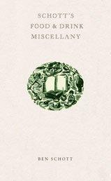 Schott's Food and Drink Miscellany by Ben Schott (2003-11-03)
