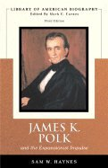 James K. Polk & the Expansionist Impulse 3rd EDITION