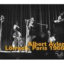albert ayler lorrach paris 1966 amazoncom music