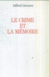 Le crime et la mémoire par Grosser